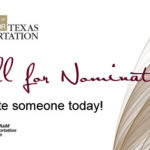 Texas Transportation Hall of Honor. Call for Nominations. Nominate someone today! Logo: Texas A&M Transportation Institute